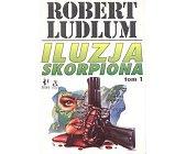 Szczegóły książki ILUZJA SKORPIONA - 2 TOMY