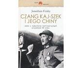 Szczegóły książki CZANG KAJ-SZEK I JEGO CHINY