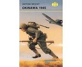 Szczegóły książki OKINAWA 1945 (HISTORYCZNE BITWY)