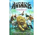 Szczegóły książki SPIRIT ANIMALS - TOM 1 - ZWIERZODUCHY