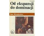 Szczegóły książki OD EKSPANSJI DO DOMINACJI