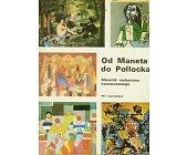 Szczegóły książki OD MANETA DO POLLOCKA