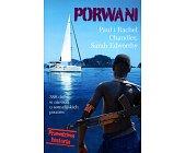 Szczegóły książki PORWANI. 388 DNI W NIEWOLI U SOMALIJSKICH PIRATÓW
