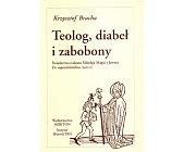 Szczegóły książki TEOLOG, DIABEŁ I ZABOBONY