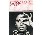 Szczegóły książki FOTOGRAFIA XX WIEKU