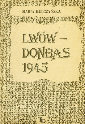 LWÓW - DONBAS 1945