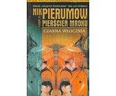 Szczegóły książki PIERSCIEŃ MROKU - TOM 2 - CZARNA WŁÓCZNIA