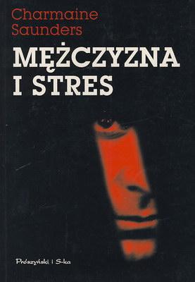 MĘŻCZYZNA I STRES
