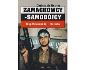Szczegóły książki ZAMACHOWCY-SAMOBÓJCY - WSPÓŁCZESNOŚĆ I HISTORIA