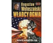 Szczegóły książki WŁADCY OGNIA - NUKLEARNY POJEDYNEK USA - ZSRR