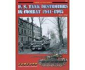 Szczegóły książki U.S. TANK DESTROYERS IN COMBAT 1941-1945 (ARMOR AT WAR SERIES 7005)