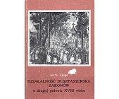 Szczegóły książki DZIAŁALNOŚĆ DUSZPASTERSKA ZAKONÓW W DRUGIEJ POŁOWIE XVIII WIEKU