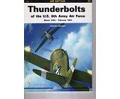 Szczegóły książki THUNDERBOLTS OF THE U.S. 8TH ARMY AIR FORCE