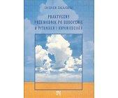Szczegóły książki PRAKTYCZNY PRZEWODNIK PO BUDDYZMIE W PYTANIACH I ODPOWIEDZIACH