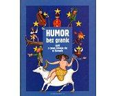 Szczegóły książki HUMOR BEZ GRANIC CZYLI Z CZEGO ŚMIEJĄ SIĘ W EUROPIE