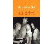 Szczegóły książki DAS ERSTE MAL: ZU DRITT!
