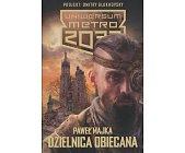 Szczegóły książki DZIELNICA OBIECANA (UNIWERSUM METRO 2033)