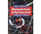 Szczegóły książki KOWALSTWO ARTYSTYCZNE - 2 TOMY (BALUSTRADY, SCHODY, BRAMY, DRZWI...)