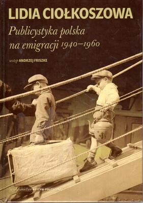 PUBLICYSTYKA POLSKA NA EMIGRACJI 1940 - 1960