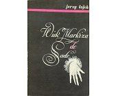 Szczegóły książki WIEK MARKIZA DE SADE