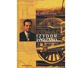 Szczegóły książki IZYDOR ZORZANO 1902-1943