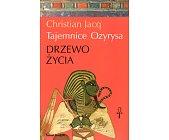Szczegóły książki TAJEMNICE OZYRYSA - TOM 1 - DRZEWO ŻYCIA