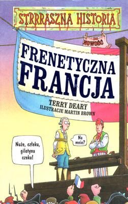 STRRRASZNA HISTORIA - FRENETYCZNA FRANCJA