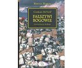 Szczegóły książki FAŁSZYWI BOGOWIE (HEREZJA HORUSA, WARHAMMER 40.000)