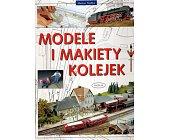 Szczegóły książki MODELE I MAKIETY KOLEJEK