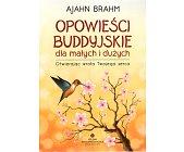 Szczegóły książki OPOWIEŚCI BUDDYJSKIE DLA MAŁYCH I DUŻYCH