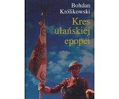 Szczegóły książki KRES UŁAŃSKIEJ EPOPEI