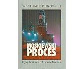 Szczegóły książki MOSKIEWSKI PROCES