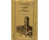 Szczegóły książki POMNIKI SZTUKI W POLSCE - TOM II, CZĘŚĆ 1 - POMORZE