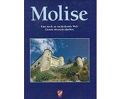 Szczegóły książki MOLISE - ZIEMIA UKRYTYCH SKARBÓW