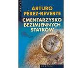 Szczegóły książki CMENTARZYSKO BEZIMIENNYCH STATKÓW