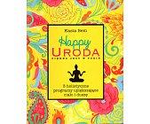 Szczegóły książki HAPPY URODA - PIĘKNO JEST W TOBIE
