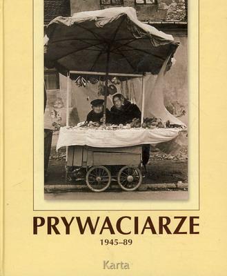 PRYWACIARZE 1945 - 1989