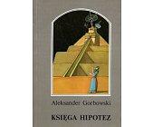 Szczegóły książki KSIĘGA HIPOTEZ
