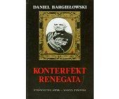 Szczegóły książki KONTERFEKT RENEGATA