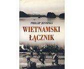 Szczegóły książki WIETNAMSKI ŁĄCZNIK