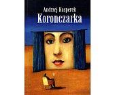 Szczegóły książki KORONCZARKA