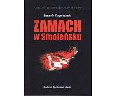 Szczegóły książki ZAMACH W SMOLEŃSKU