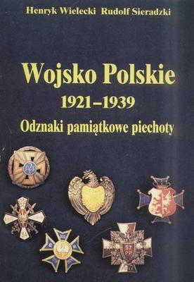WOJSKO POLSKIE 1921 - 1939, ODZNAKI PAMIĄTKOWE PIECHOTY