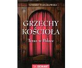 Szczegóły książki GRZECHY KOŚCIOŁA. TERAZ W POLSCE