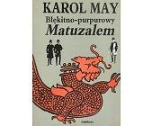 Szczegóły książki BŁĘKITNO-PURPUROWY MATUZALEM
