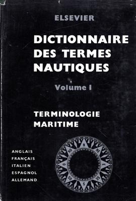 ELSEVIER DICIONNAIRE DES TERMES NAUTIQUES - 3 TOMY
