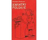 Szczegóły książki KWIATKI POLSKIE