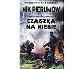 Szczegóły książki CZASZKA NA NIEBIE - IMPERIUM PONAD WSZYSTKO - TOM II