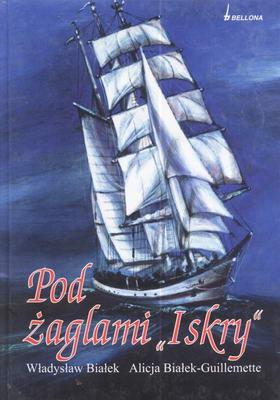 "POD ŻAGLAMI ""ISKRY"""
