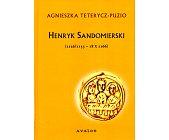 Szczegóły książki HENRYK SANDOMIERSKI
